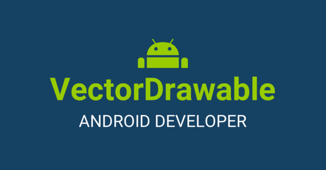 VectorDrawable Android