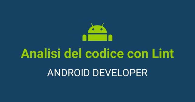Analisi del codice Android con Lint