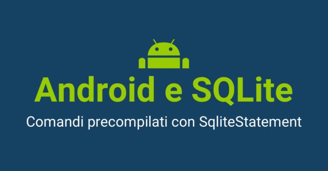 Android e SQLite - SqliteStatement